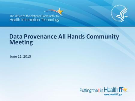 Data Provenance All Hands Community Meeting June 11, 2015.