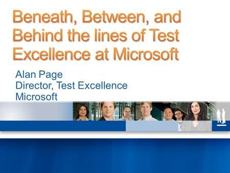 "Alan Page Director, Test Excellence Microsoft. A little about the book A little about the ""SDET"" A little about me Some other stuff."