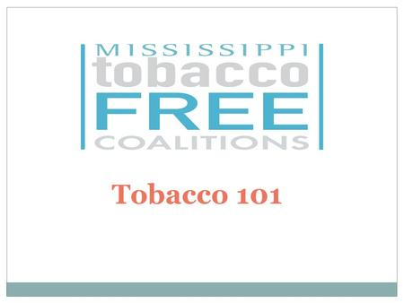 Tobacco 101. What is Tobacco Tobacco is a plant grown for its leaves, which are smoked, chewed, or stiffed for a variety of effects. It is considered.
