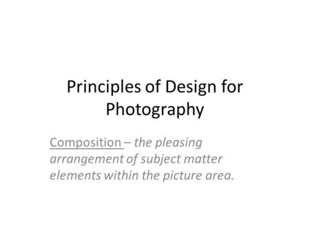 Principles of Design for Photography