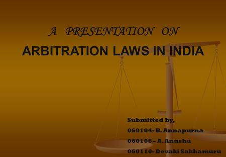 ARBITRATION LAWS IN INDIA