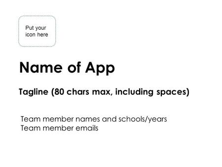 Mobile Application Design and Development Insert Your App Name Northeastern University1 Name of App Tagline (80 chars max, including spaces) Team member.