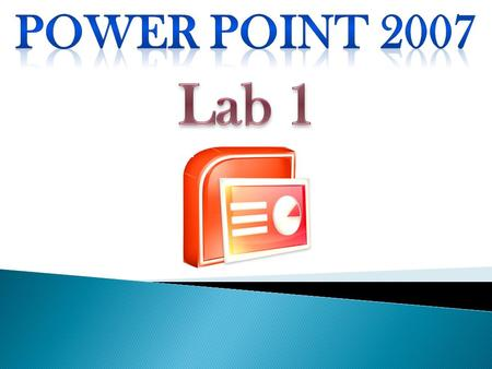  We use PowerPoint to make overhead projection.  Microsoft office PowerPoint file named  Presentation (it includes)  Slides.  Microsoft PowerPoint.