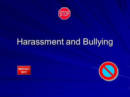 Harassment and Bullying. Presented by:  Deputy James Phelps  Clark County Sheriff's Office  School Resource Officer- Heritage HS.