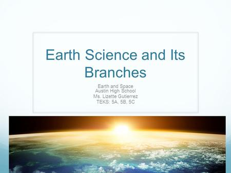 Earth Science and Its Branches