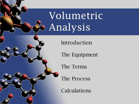 Introduction The Equipment The Terms The Process Calculations