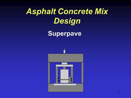 Asphalt Concrete Mix Design