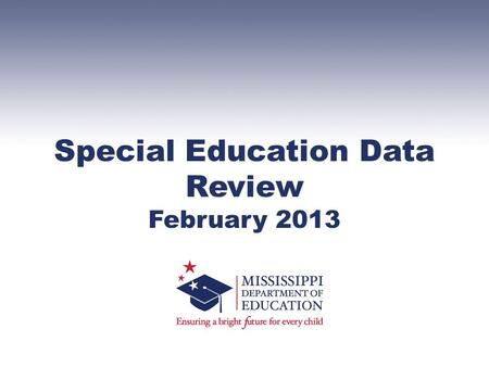 Special Education Data Review February 2013. February –APR submitted February 15 –Indicator 4 (Discipline) review of policies, procedures, and practices.