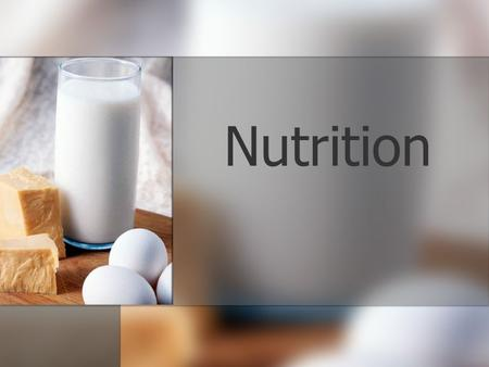 Nutrition. Nutrients A nutrient is a chemical substance in foods that:  builds, repairs, and maintains body tissues  regulates body processes  provides.