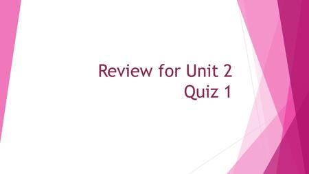 Review for Unit 2 Quiz 1. Review for U2 Quiz 1 Solve. We will check them together. I will answer questions when we check answers. Combine like terms.