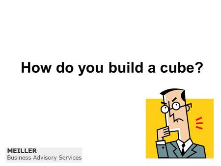 How do you build a cube?. Like this, perhaps? However, there is more than one way to build a cube!!!