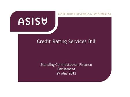 Credit Rating Services Bill Standing Committee on Finance Parliament 29 May 2012.