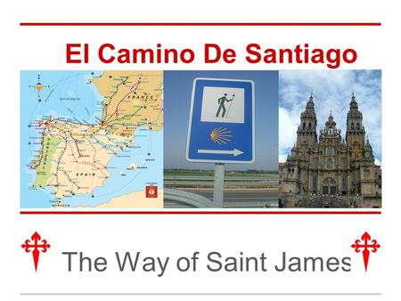 El Camino De Santiago The Way of Saint James. Video.