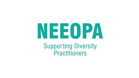Getting to know your NEEOPA network ACTIVITY All to stand up, facing each other in one large circle Everyone will be allocated a label, stuck to your.
