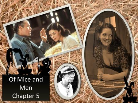 Of Mice and Men Chapter 5.