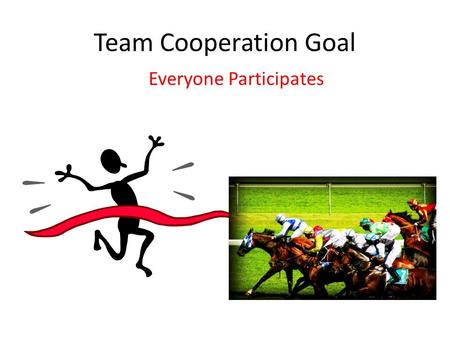 Team Cooperation Goal Everyone Participates. Title: Jane Goodall's 10 Ways to Help Save Wildlife Reading Goal: Fact and Opinion Team Cooperation Goal: