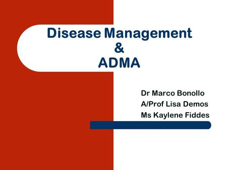 Disease Management & ADMA