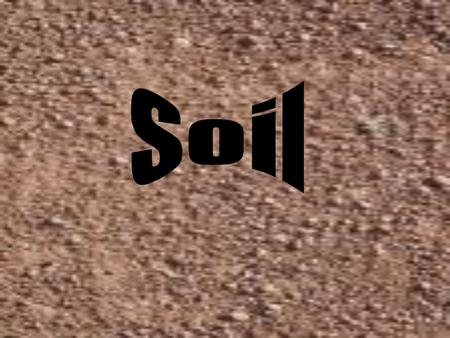 Soils-weathered rock Order that particles will settle in water Sand- heaviest settles first Silt- settles second Clay- lightest settles third.