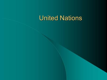 United Nations. Key Terms General Assembly Security Council Military Staff Committee Secretary General.