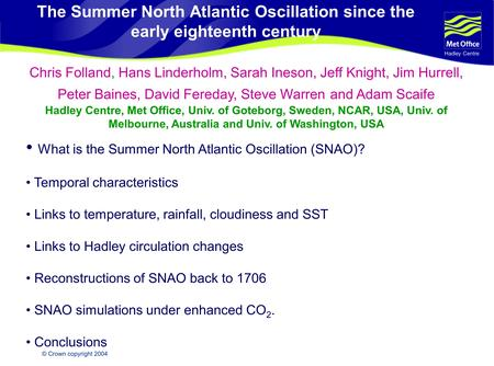 What is the Summer North Atlantic Oscillation (SNAO)?