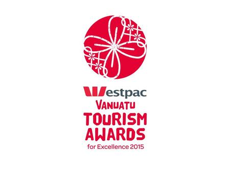 The Vanuatu Tourism Awards for Excellence is the national tourism awards program for Vanuatu. The objective of the program is to improve standards and.