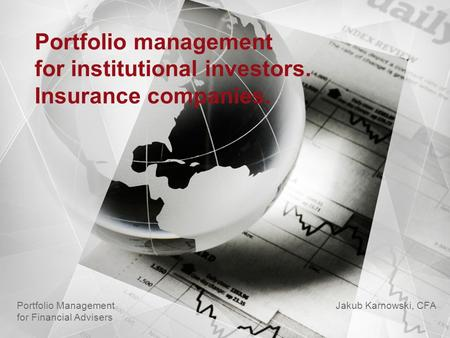 for institutional investors. Insurance companies.