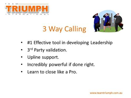 3 Way Calling #1 Effective tool in developing Leadership