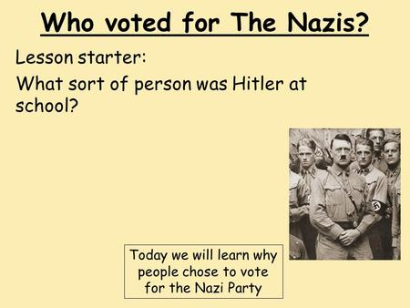 Lesson starter: What sort of person was Hitler at school?