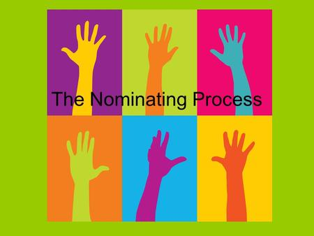The Nominating Process. Nomination Naming those that will seek office Nominations are the real elections One party constituencies, vote for one party.
