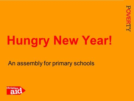 1 An assembly for primary schools Hungry New Year!