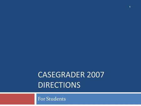 CASEGRADER 2007 DIRECTIONS For Students 1. Open a web browser In the Address type: 2 login.course.com OR cgoffice2007.course.com (no WWW !!)