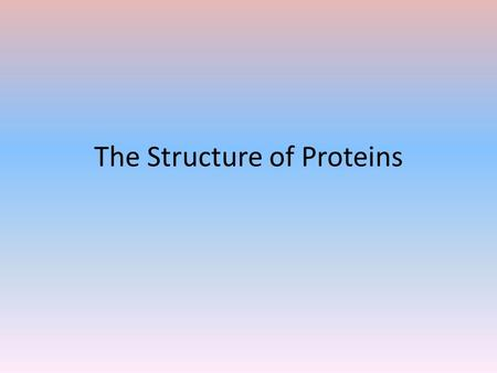 The Structure of Proteins. Functions of Proteins Fibrous proteins – structural, e.g. collagen. Globular proteins – metabolic functions, e.g. haemoglobin.