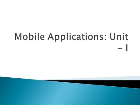  Reasons to Build a Mobile App  Costs of Developing a Mobile App  Importance of Developing a Mobile Strategy  Dif iulties in Mobile App Development.