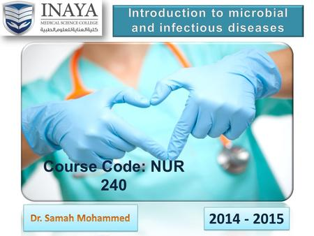 Introduction to microbial and infectious diseases