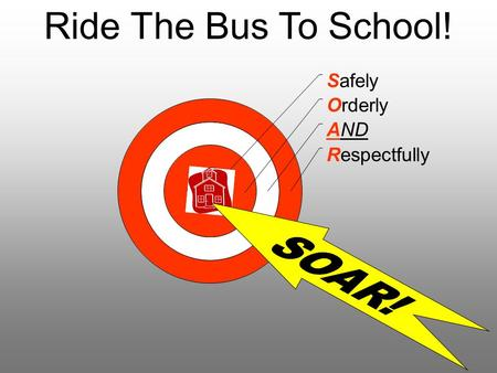 "Ride The Bus To School!. Safety First! Think ""Safety First"" every time you are going to ride the school bus! Riding a school bus is the safest thing you."