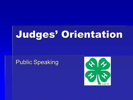 Judges' Orientation Public Speaking. Categories of Public Speaking  General – Speeches about any topic except horse.  Horse – Speeches about horse related.