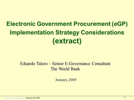 – January 29, 2009 1 Electronic Government Procurement (eGP) Implementation Strategy Considerations (extract)