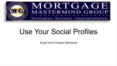 Use Your Social Profiles To get Search Engine Optimized.
