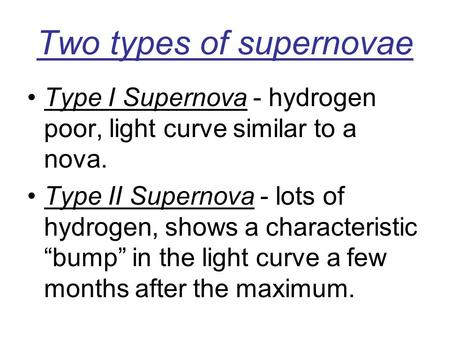 Two types of supernovae