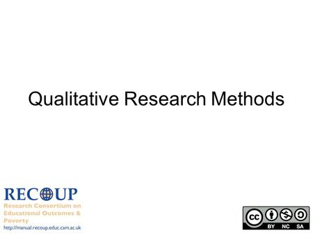 Qualitative Research Methods.  What is qualitative research? Research that focuses on how individuals and groups view.