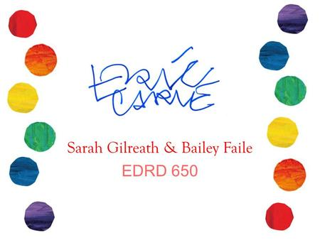 Sarah Gilreath & Bailey Faile EDRD 650. Born in Syracuse, New York – 1929 (June 25 th ) Moved to Germany when he was 6 – Always dreamed of moving back.
