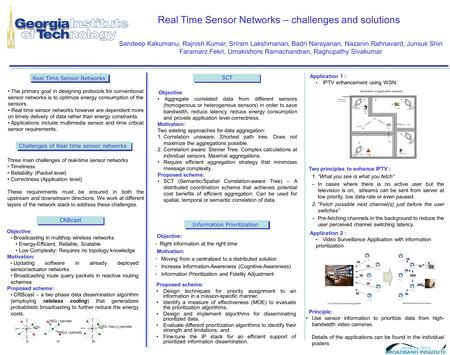 Real Time Sensor Networks – challenges and solutions Information Prioritization Proposed scheme: Design techniques for priority assignment to an information.