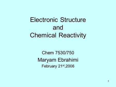 Electronic Structure and Chemical Reactivity
