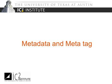 Metadata and Meta tag. What is metadata? What does metadata do? Metadata schemes What is meta tag? Meta tag example Table of Content.
