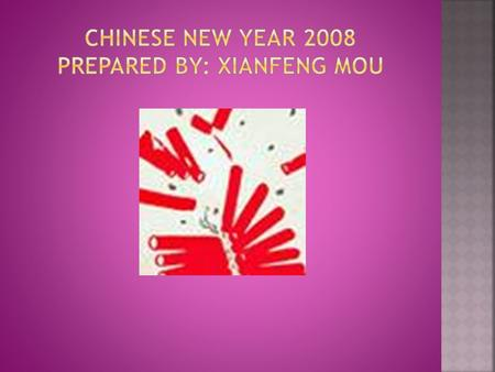  Chinese New Year 2008 is the date of Feb 7th, 2008.