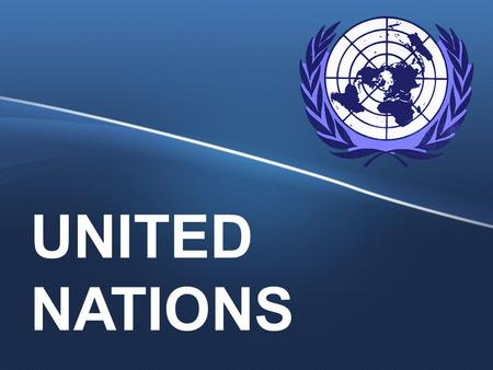 UNITED NATIONS. The name United Nations, coined by United States President Franklin D. Roosevelt was first used in the Declaration by United Nations.