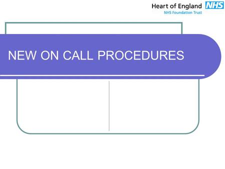 NEW ON CALL PROCEDURES. Today's Session  Pay Protection.  Staff Attendance.  Percentages Payable.  Rates.  Example of a weekly shift.  Example spreadsheet.