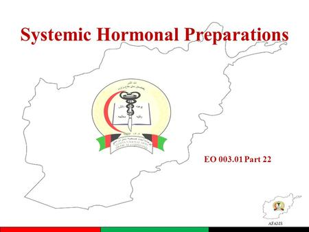 AFAMS Systemic Hormonal Preparations EO 003.01 Part 22.