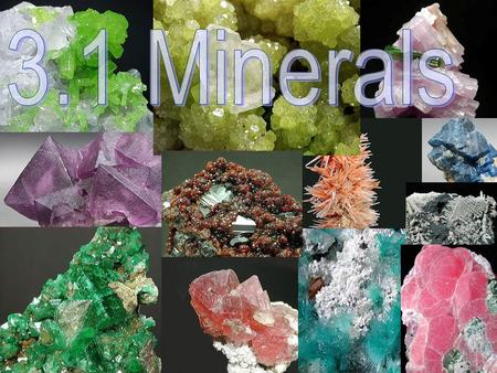 What is a mineral? Naturally occurring Naturally occurring Solid substance Solid substance Orderly crystalline structure Orderly crystalline structure.