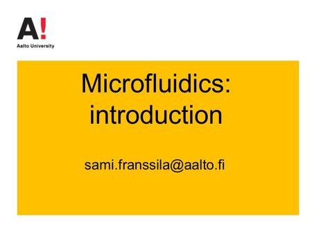 Microfluidics: introduction